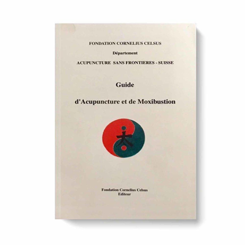 Guide d'Acupuncture et de Moxibustion