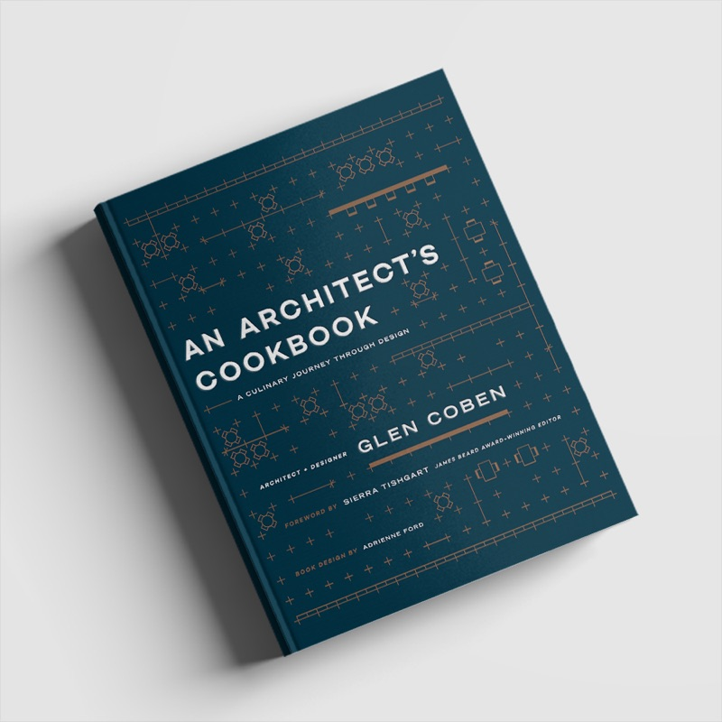 An Architect's Cookbook, by Glen Coben