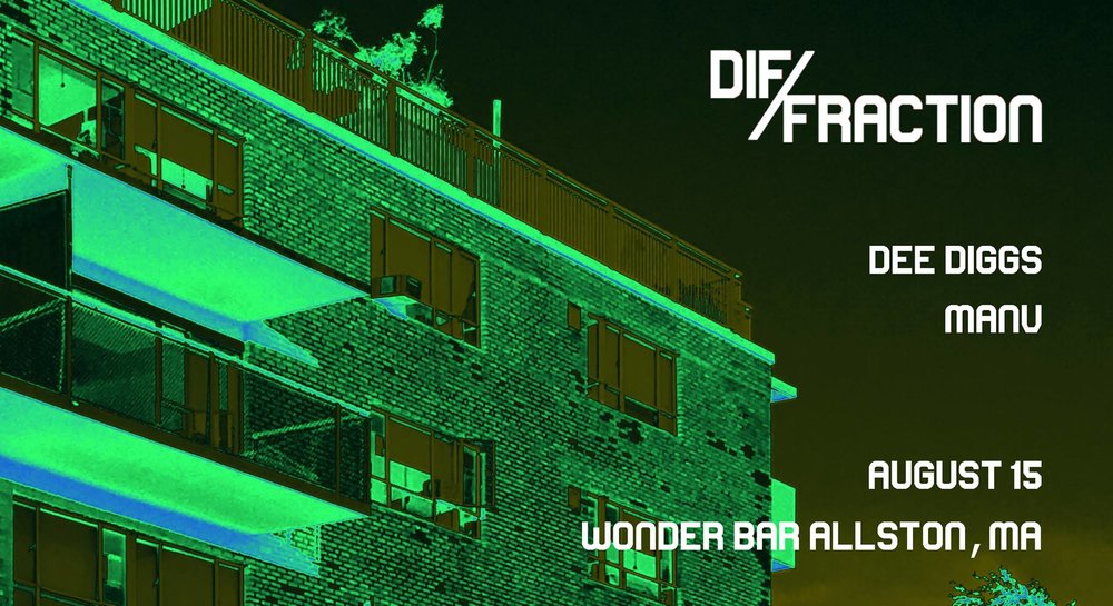 Tuesday August 15  at Wonder Bar  Diffraction & Daily Special Present DEE DIGGS & MANV 10pm $5 at door, 21+