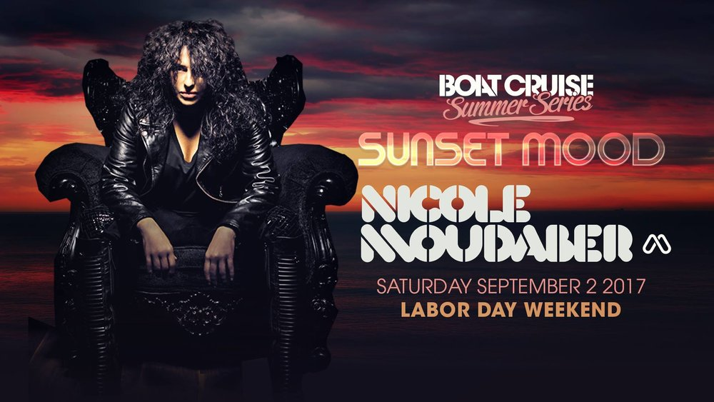 Saturday, September 2nd   on a Boat Cruise  Boat Cruise Summer Series 7PM / 21+ Music by Nicole Moudaber