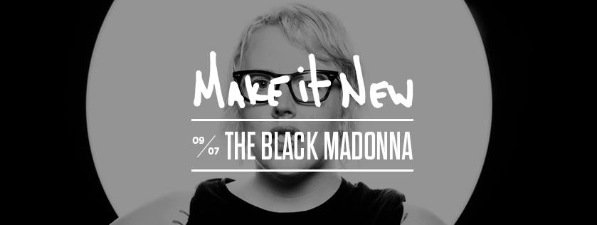Thursday, September 7th  at Middlesex Lounge Make it New 9pm / 21+ Music by  The Black Madonna