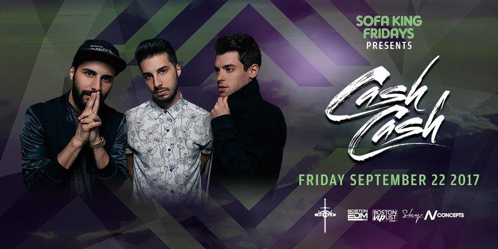 Friday, September 22nd  at Royale  Cash Cash 10 PM / 21 +
