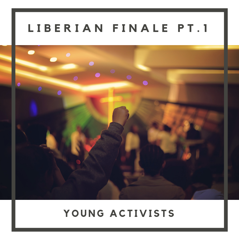 """In Part One of our Liberian Season Finale, hear from a few young activists inflicting real change throughout Liberia. Skye and Perrine spoke with Royda: an influencer revealing the good, bad and truth throughout the country, Martin: a student at the University of Liberia leading the """"Bring Back Our Money"""" campaign, and Alvin: a high school student pushing for cultural awareness and accountability.  Full musical composition by Nick Stubblefield:  www.nickstubblefield.com"""