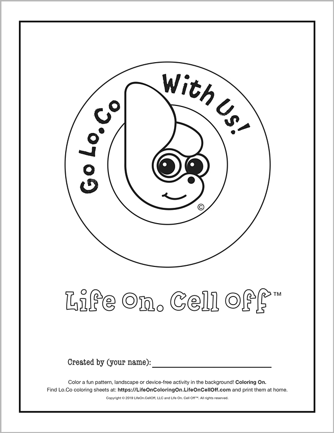 Click here   to download a high resolution .pdf file of this Go Lo.Co With Us coloring sheet. #LifeOnColoringOn