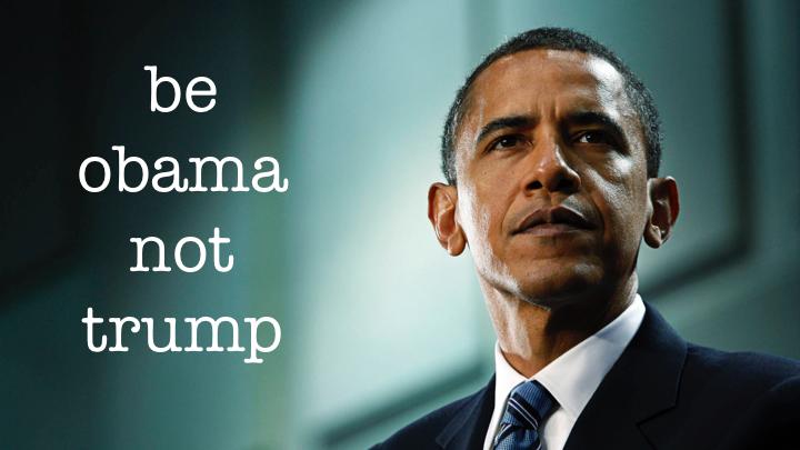 Be Obama
