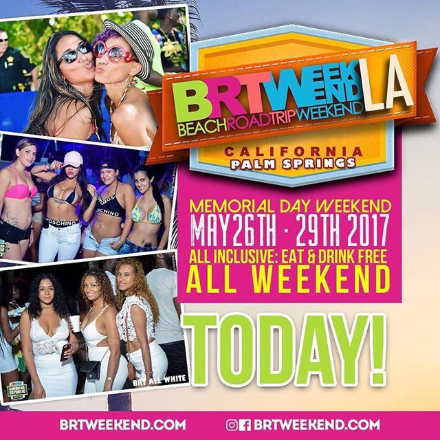 TODAY!!!!!!! . #brtweekend in Palm Spring/ Cathedral City California.  ARE YOU READY? 3Days 6Parties 1 Price All-Inclusive. Tickets and information at BRTWEEKEND.com #BrtweeendLa #PalmSprings #Dancehall #Soca #Reggae #California #OneHundreadProduction @brtweekend @1hundread_production