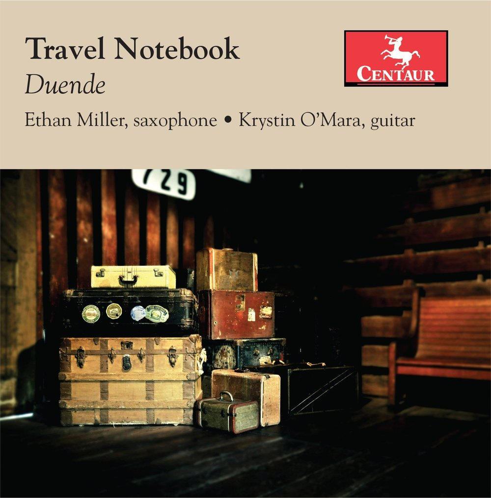 Duende:  Travel Notebook  (2016) Centaur Records