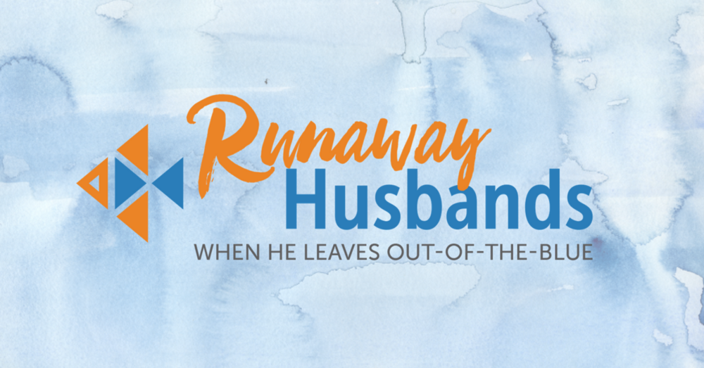4 steps take when your husband leaves unexpectedly