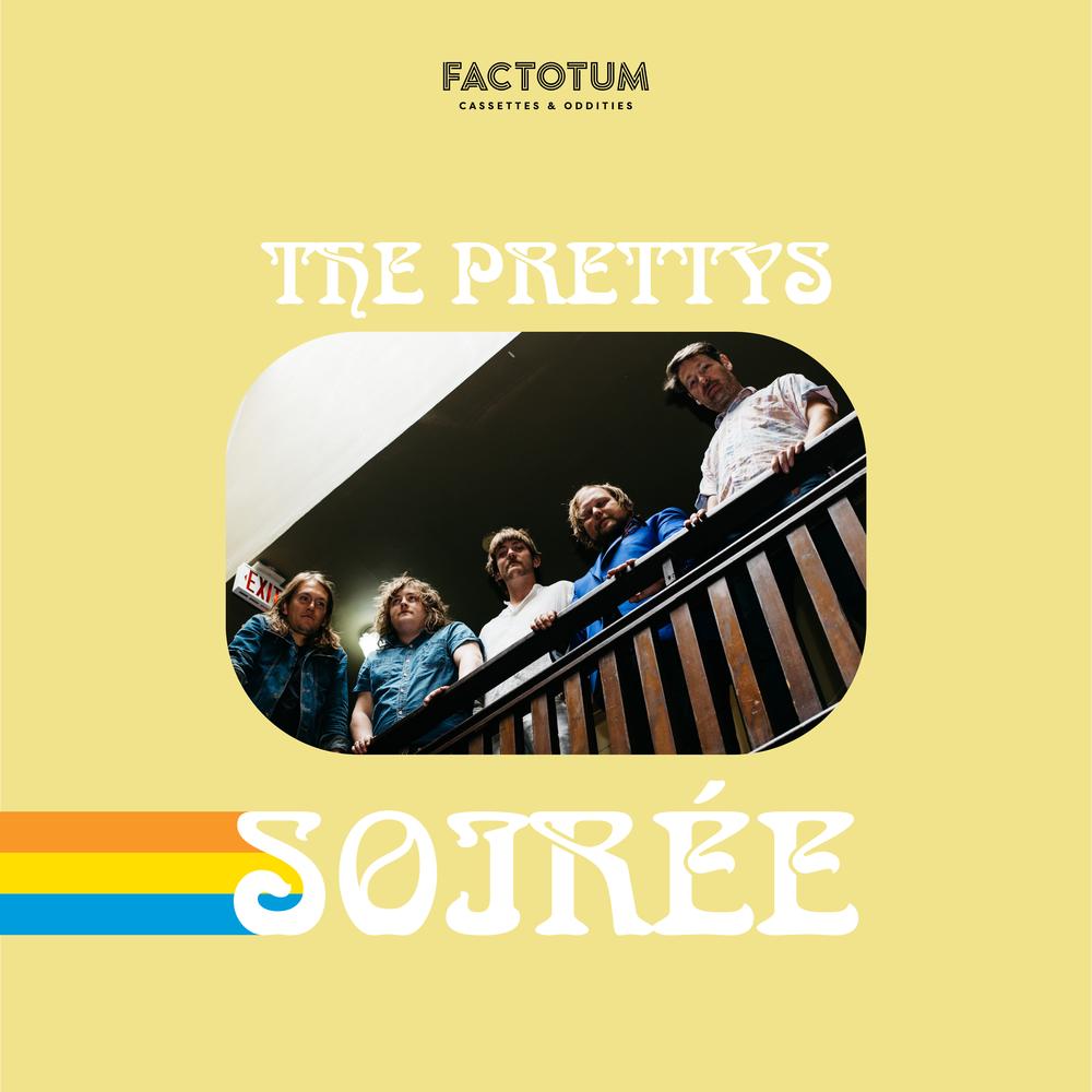 The Prettys - Soirée