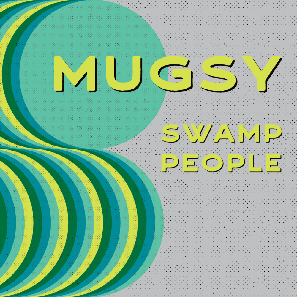 Mugsy - Swamp People