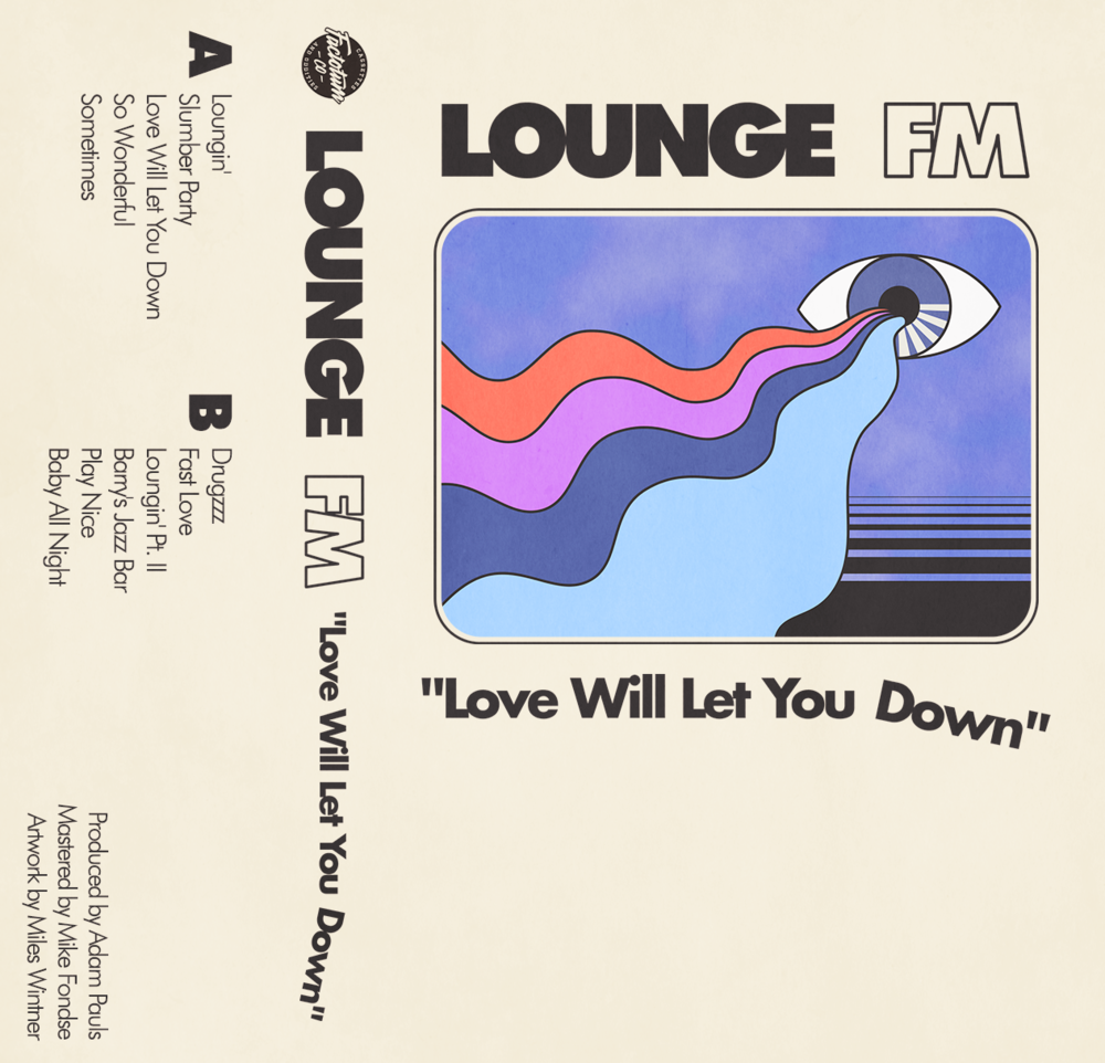lounge FM - Love Will Let You Down