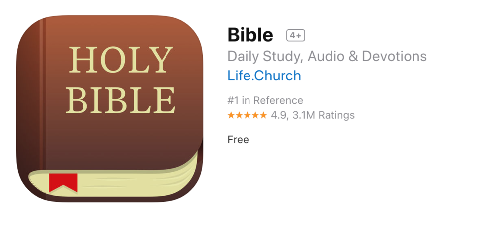 THE BIBLE APP - The Bible app has reading plans and devotionals that will help you grow in your relationship with Jesus.
