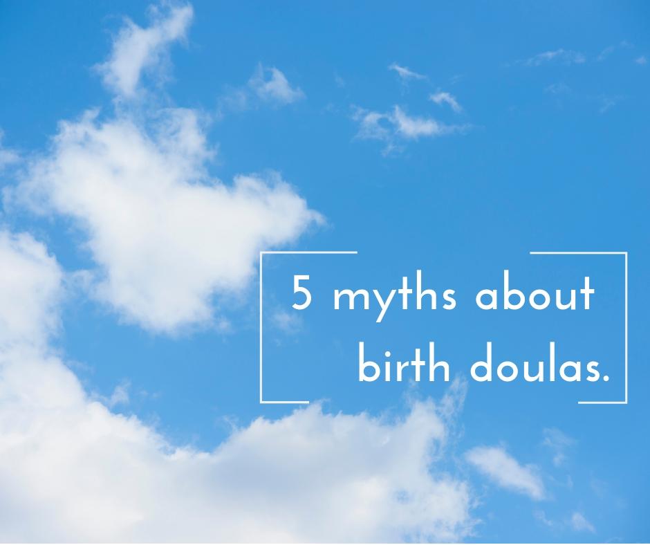 doula myths.jpg