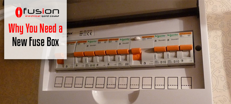 Why You Need a New Fuse Box