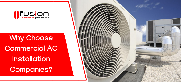 Why Choose Commercial AC Installation Companies.png