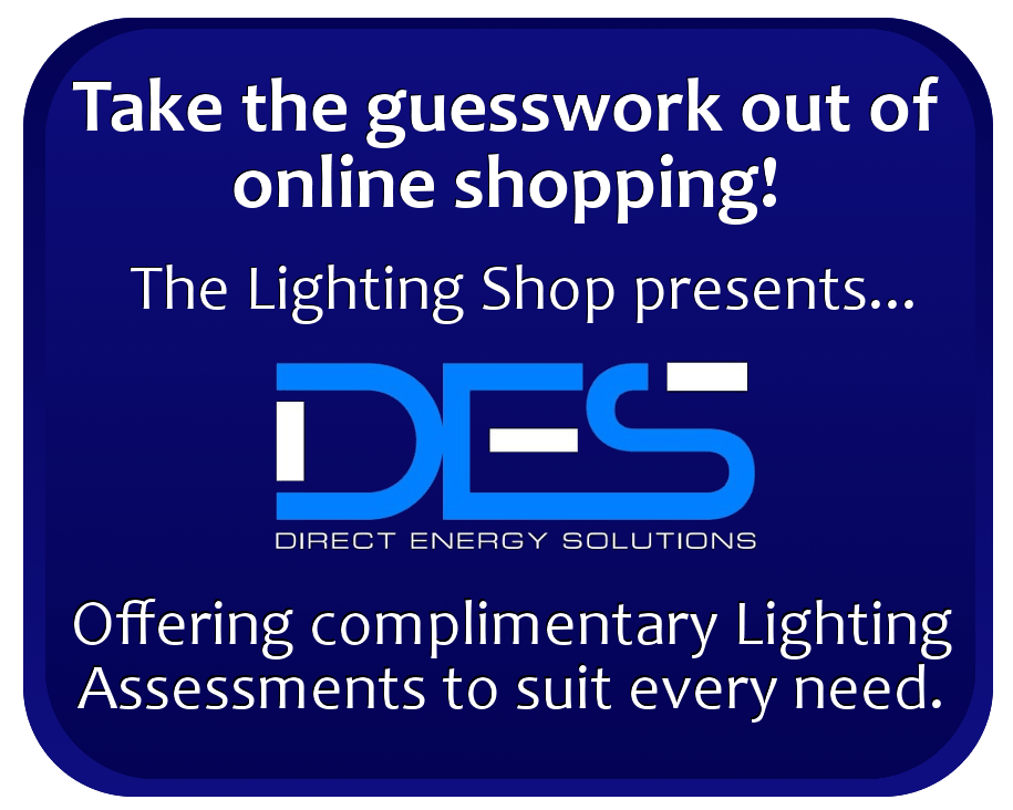 Click here to book a Lighting Assessment from Direct Energy Solutions (that's us)