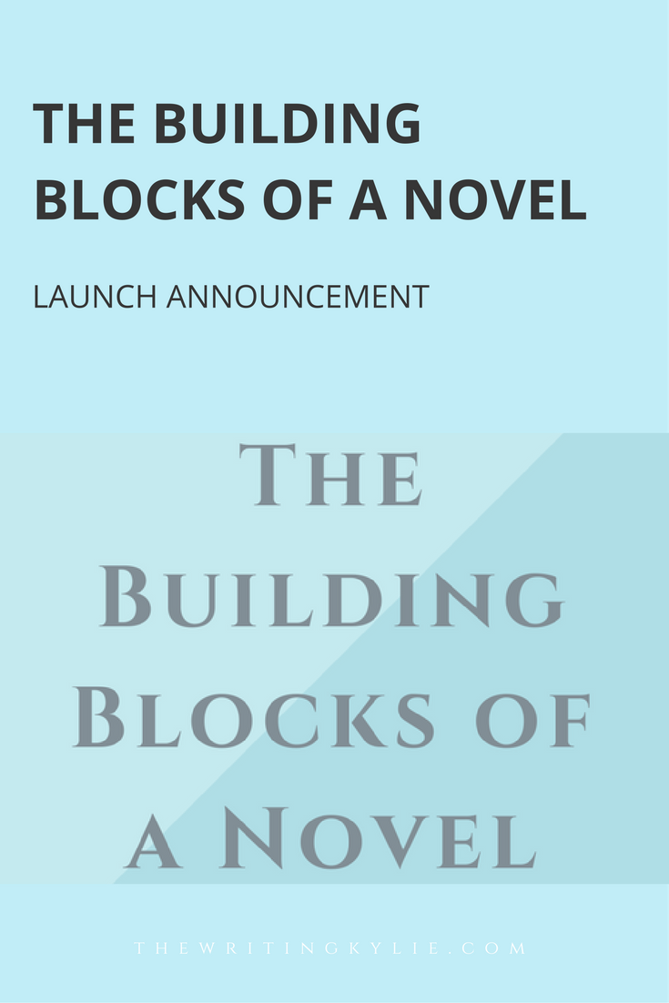 The Building Blocks of a Novel: Launch Announcement
