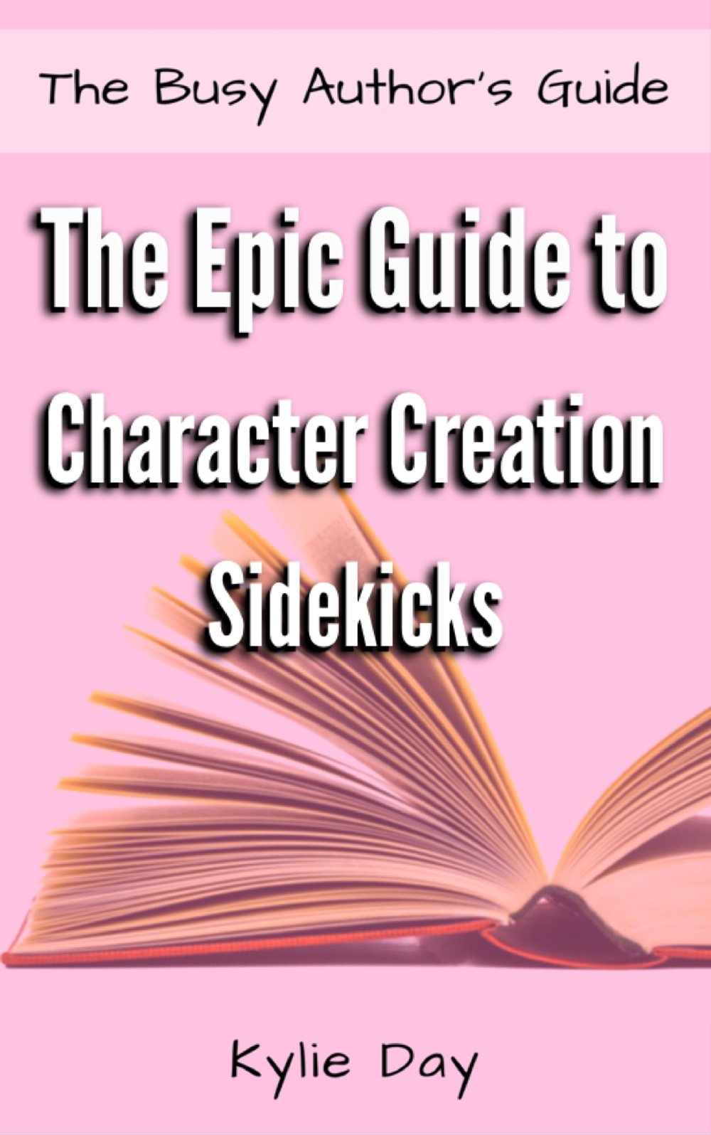 THE EPIC GUIDE TO CHARACTER CREATION: SIDEKICKS