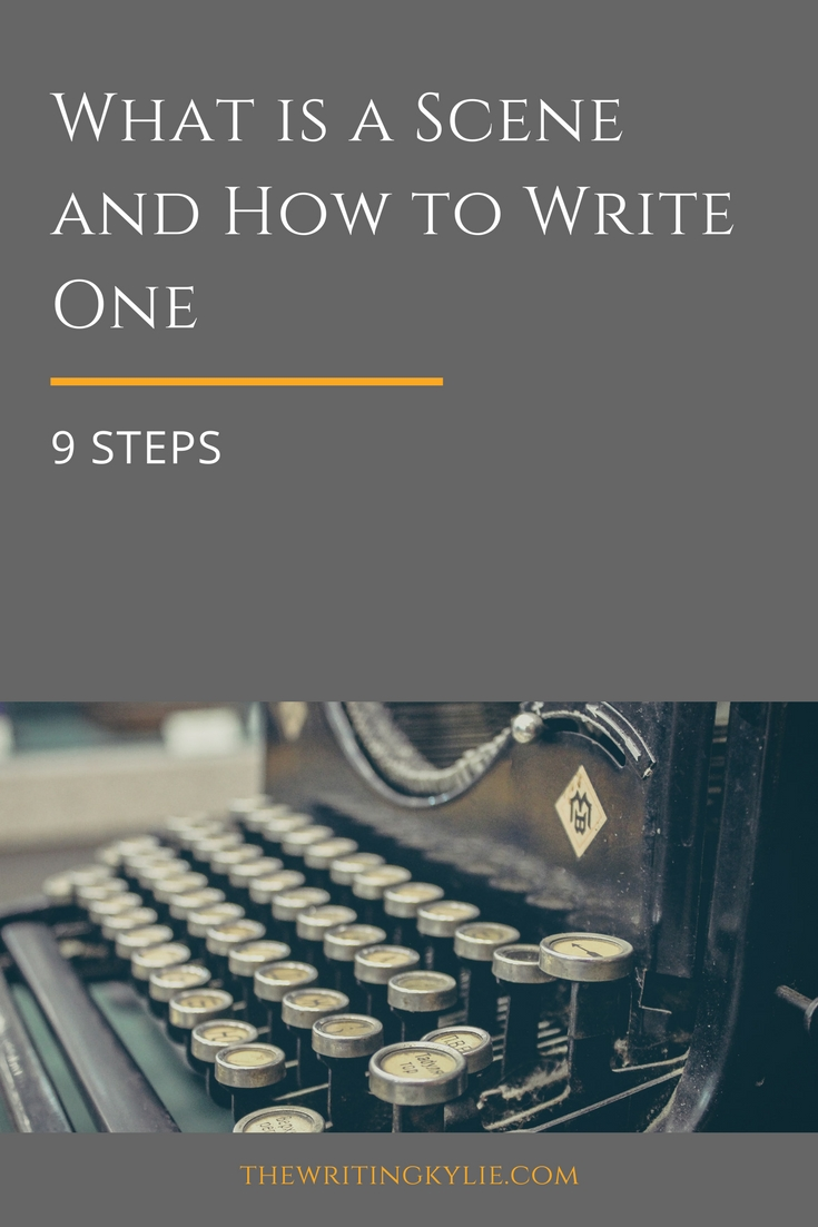 What is a Scene and How to Write Them: 9 Simple Steps