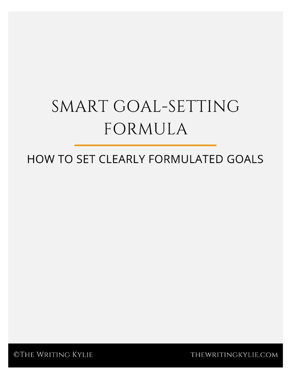 How To Set Clearly Formulated Goals For Your Writing And How To