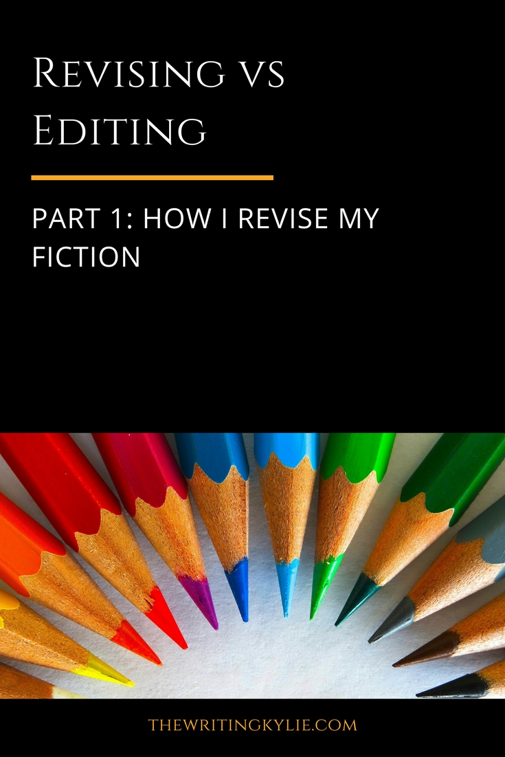 Revising vs Editing, Part 1: How I Revise my Fiction