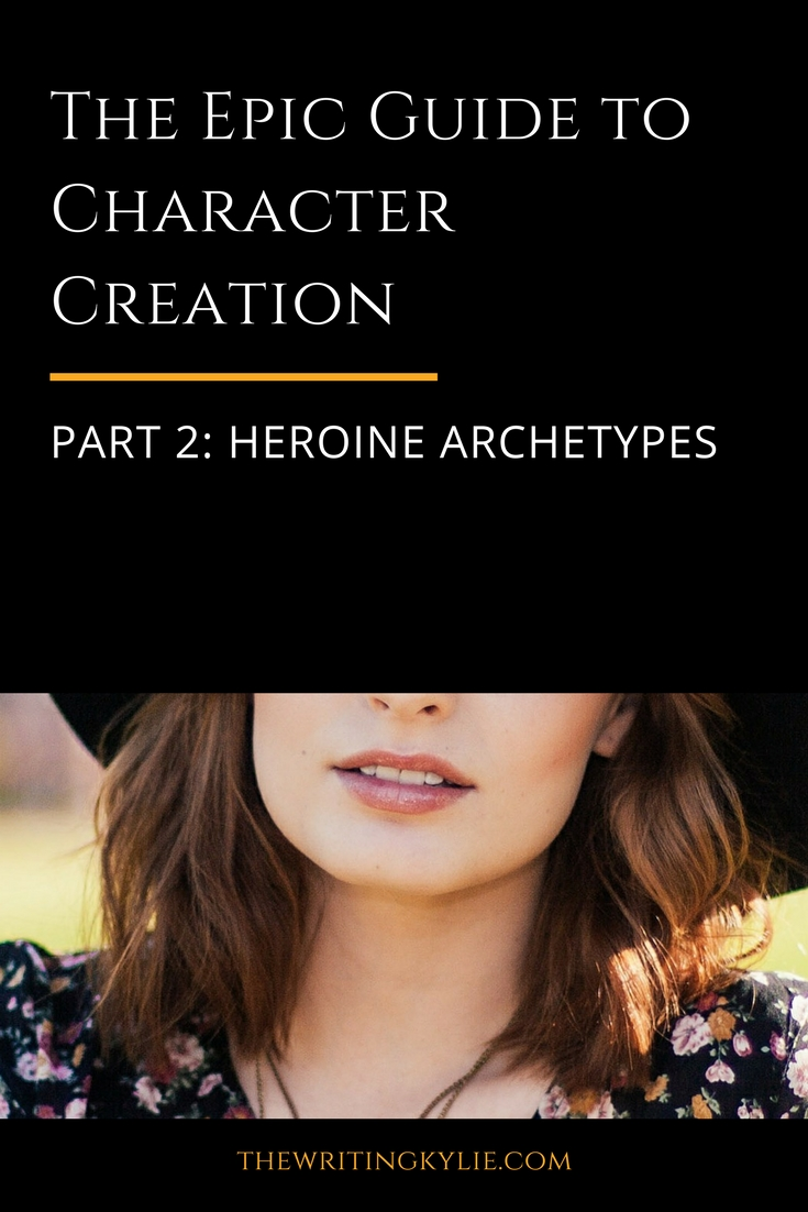 The Epic Guide to Character Creation, Part 2: Heroine Archetypes