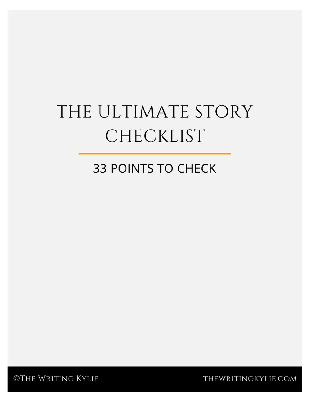 Download the  FREE  Ultimate Story Checklist!
