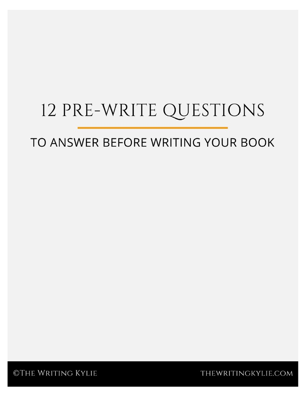 Download the  FREE 12 Pre-Write Questions  pdf!