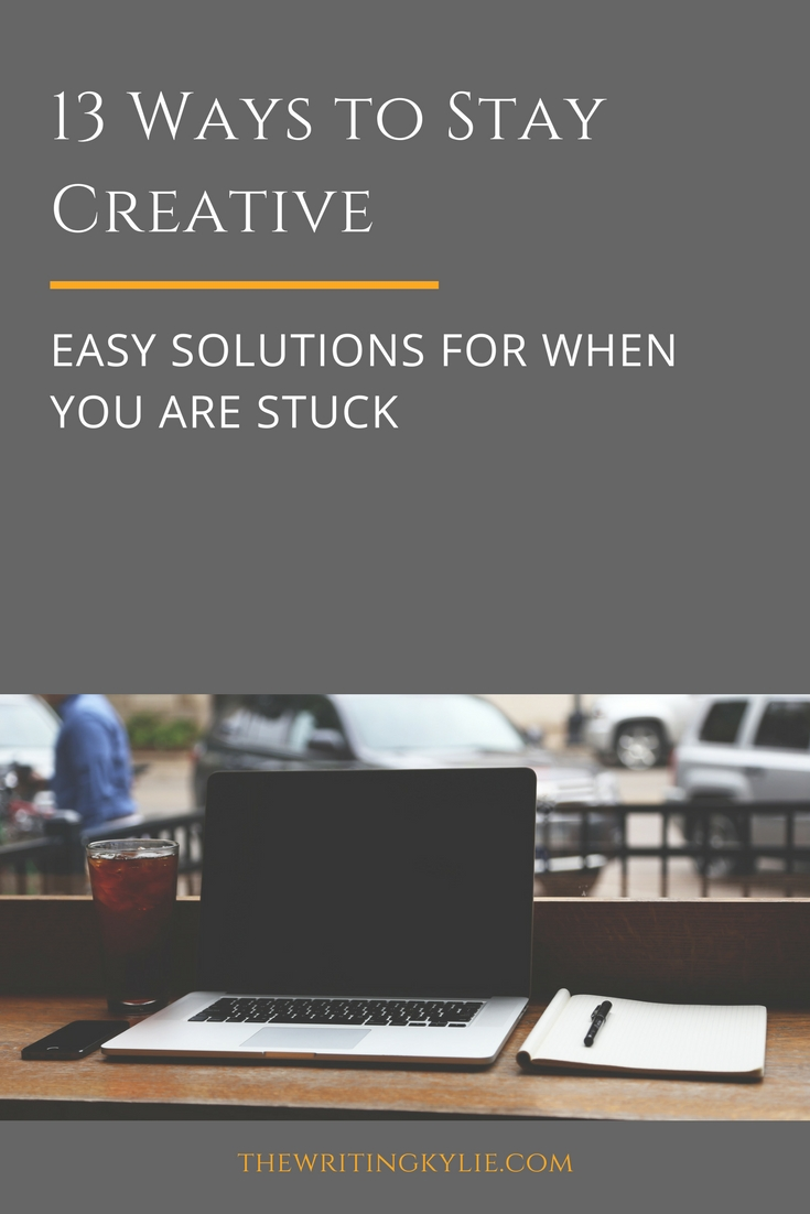 13 Ways to Stay Creative: Easy Solutions for When You are Stuck