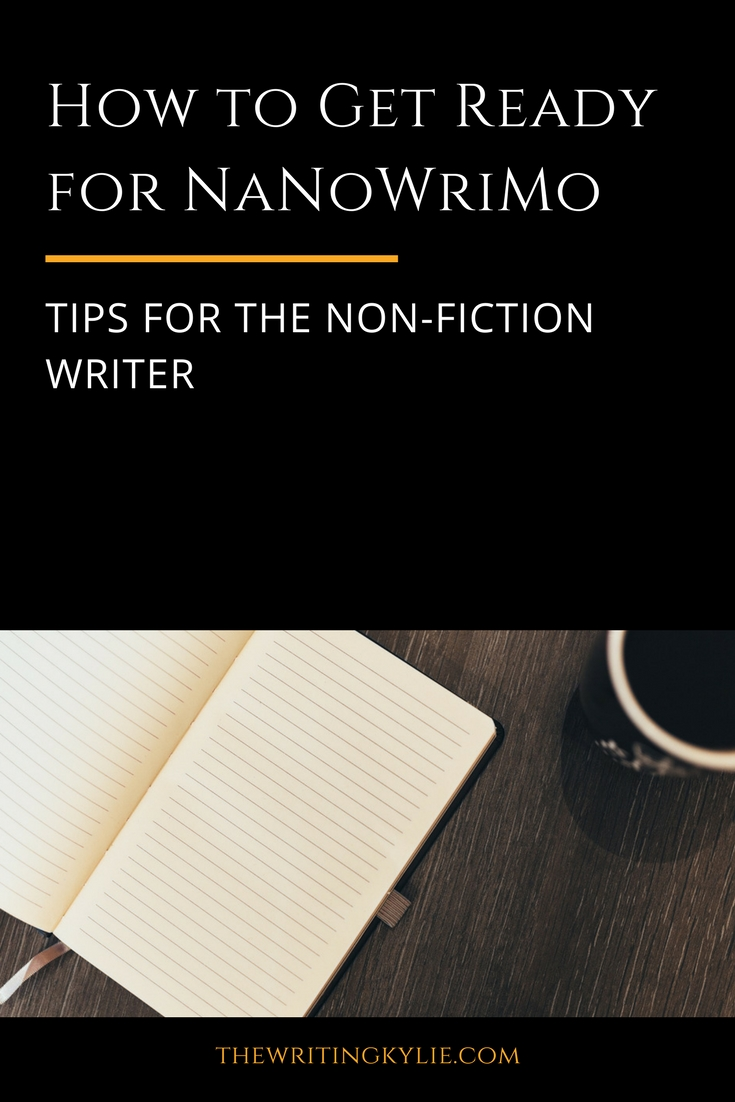 How to Get Ready for NaNoWriMo: Tips for the Non-Fiction Writer