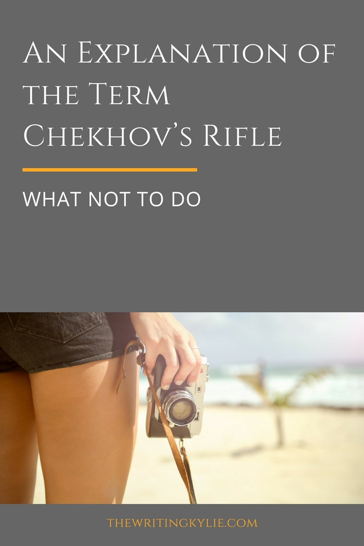 An Explanation of the Term Chekhov's Rifle: What Not to Do