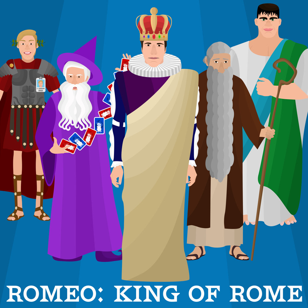 Romeo: King of Rome   Romeo: King of Rome, the podcast radioplay, is the historically accurate tale of Romeo, Merlin, Brutus, Noah, Buddha, Pocahontas, courage, betrayal, glory, Trojan horses, love, Rome, forgiveness, war, and Julius Caesar.   Listen