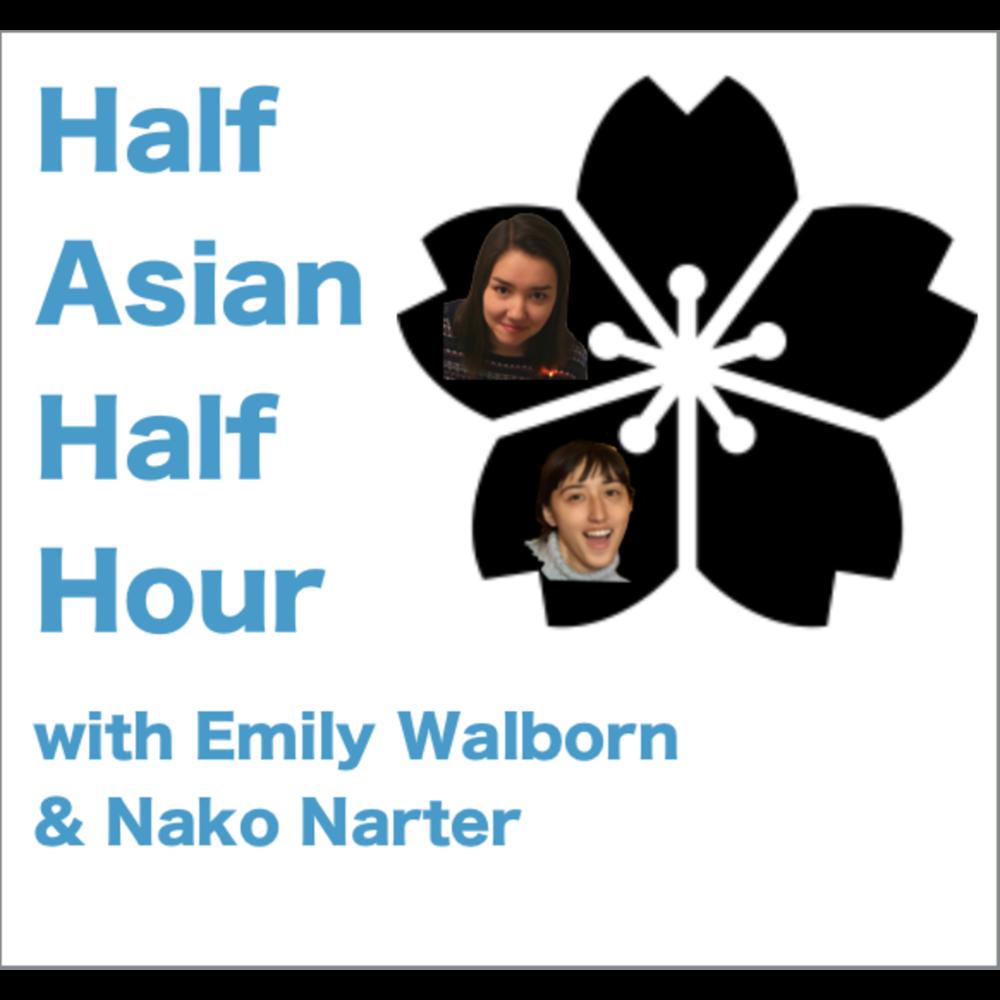 Half Asian Half Hour