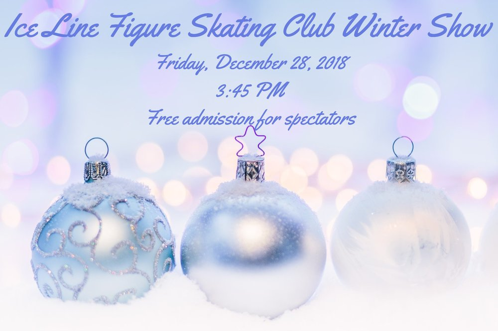 Ice Line Figure Skating Club Winter Show at Ice Line Quad Rinks