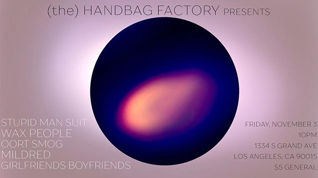 Come check out an evening of #ambient #punk #noise #andmore music by our friends and colleagues @waxpeopleband @stupidmansuit_theband @armyofmildred at the @handbagfactoryla this Friday, November 3rd at @10pm. •• •• #music #losangeles #thehandbagfactory #calarts #artbyalmamaddr