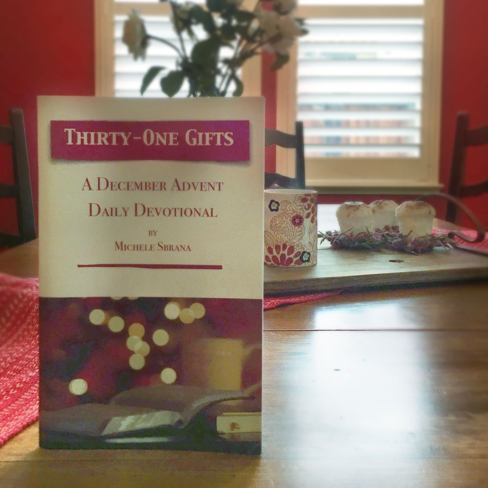 Thirty-One Gifts -   A December Advent Daily Devotional