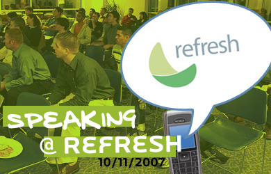 Speaking @ Refresh