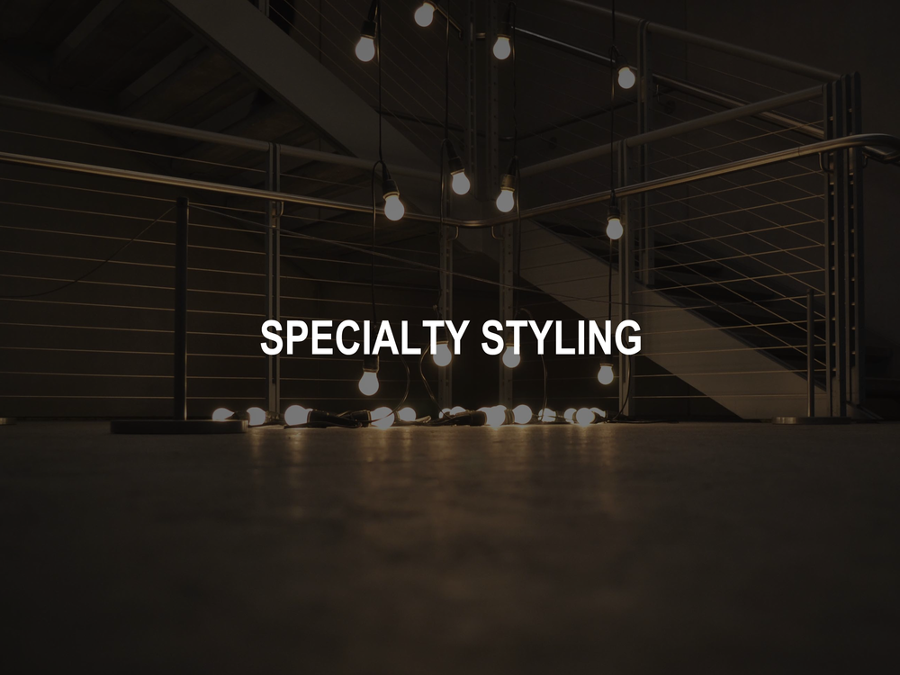 SPECIALTY STYLING