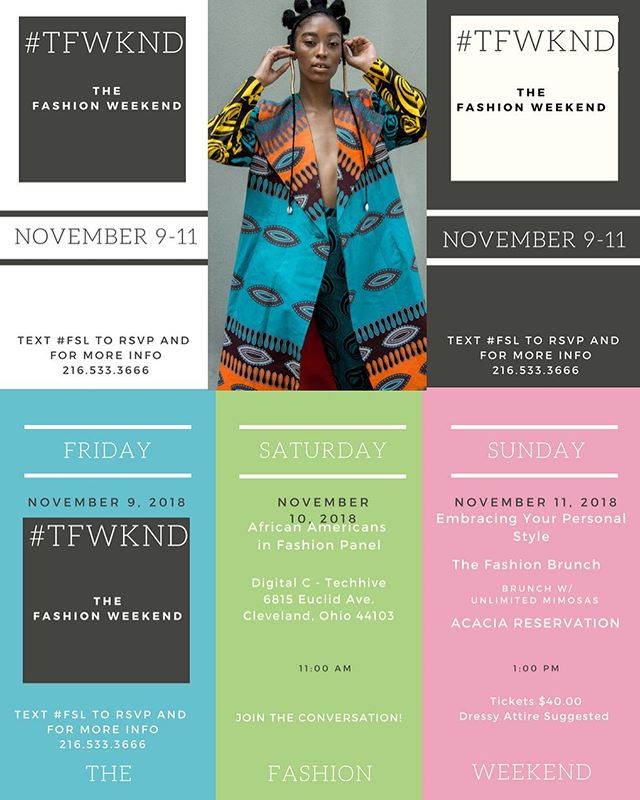 Cleveland, Are you ready for the fashion weekend?  November 8-11th, 2018.  African American Fashion Influencers Panel X Tech Hive X Digital C  Embracing Your Personal Style X Acacia Reservation  Brunch Buffet X Unlimited Mimosas . . . . . . . . . . . . . . . . . #thefashionweekend #clevelandfashion #clevelandfashionblogger #clevelandfashionista #clevelandstylist #brunchinvite #femalebossbrunch #thefashionbrunch #brunchinvitation #acaciareservation #FashionFriday #fashionmagazine #style #blackgirlmagic #BlackGirlsWhoBlog #vogue #ootd #annawintour #style #styleblogger #curvyblogger #kimkardashian #beyonce  #sotd #marieclairemagazine #nyfw #mommyblogger #momimfine