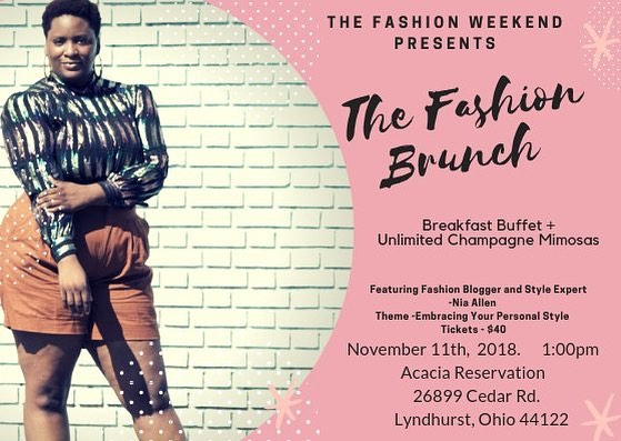 As you know; I'm extremely into fashion. I created something called the fashion weekend for minority entrepreneurs and fashion lovers in Cleveland, Ohio. I am hosting a brunch to end the weekend off. The brunch will be held at Acacia Reservation at 1:00pm. I will be the keynote speaker; there will be lots of give aways as we discuss embracing your personal style. The meal will be feature a Breakfast buffet and unlimited champagne mimosas. Please support me in purchasing a ticket ($40) as I host my second annual fashion weekend. . . . . . . . . . . . . . . . . . . #fashionmagazine #FashionFriday #fashionbrunch #mommyblogger #momimfine #sotd #ootd #ootdfashion #fashion #style #styleblogger #styleinspo #fashionstylist #vogue #kimkardashian #beyonce #blackgirlmagic #blackgirls #curvyblogger #marieclairemagazine #streetstyle #thefashionweekend #clevelandfashion