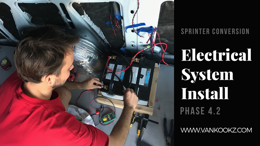 10 Easy steps to Hooking up your Van Electrical system - Phase 4.2 - 10 steps to hooking up your electrical system! YOU CAN DO THIS!