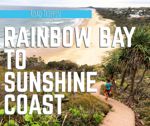 Road Trippin' - Grab your boardies, sunnies, and get ready to slip, slop and slap (Aussie jingle for being sun safe).  The Sunshine Coast is a beach haven serving up plenty of surf, sun, and natural beauty.