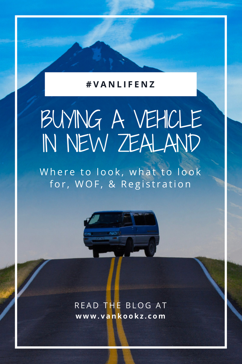Buying a Van in NZ - Buying a used van in New Zealand is once again a different process than we are used to in the States and in Australia.  Here are a few things you should look into before you make a purchase you could potentially regret. Know when is the best time to buy, what to look for, where to look, and fuel type pros and cons and more.