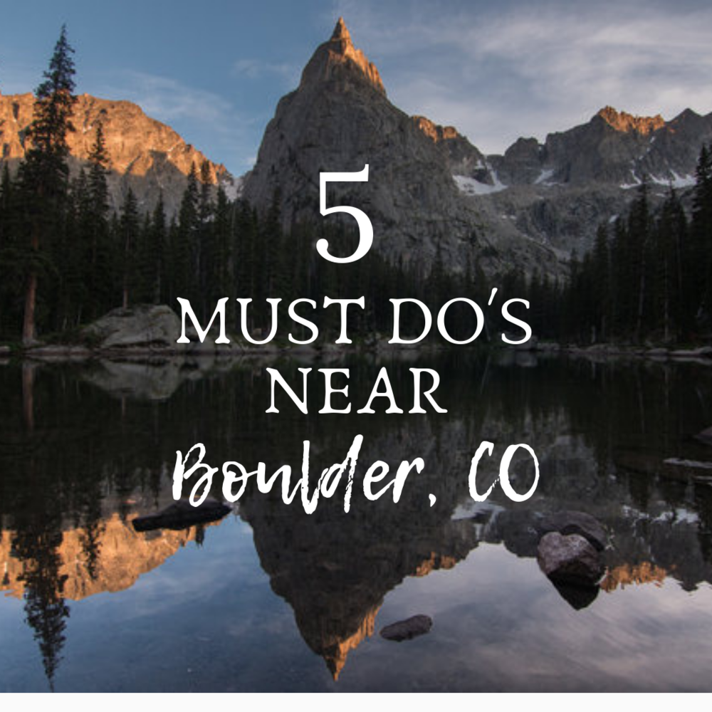 Top 5 things to do in the happiest place in the US. - If you are in Boulder, Colorado or even Denver and want a couple guaranteed awesome things to do outside in nature, well read on….