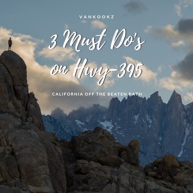 More Hwy-395 goods! - We can't stress enough how awesome this alternative route north is to I-5. If you are looking for things to do along the back side of the Sierra Nevadas, here are 3 of our favorite things to do while driving along the 395.