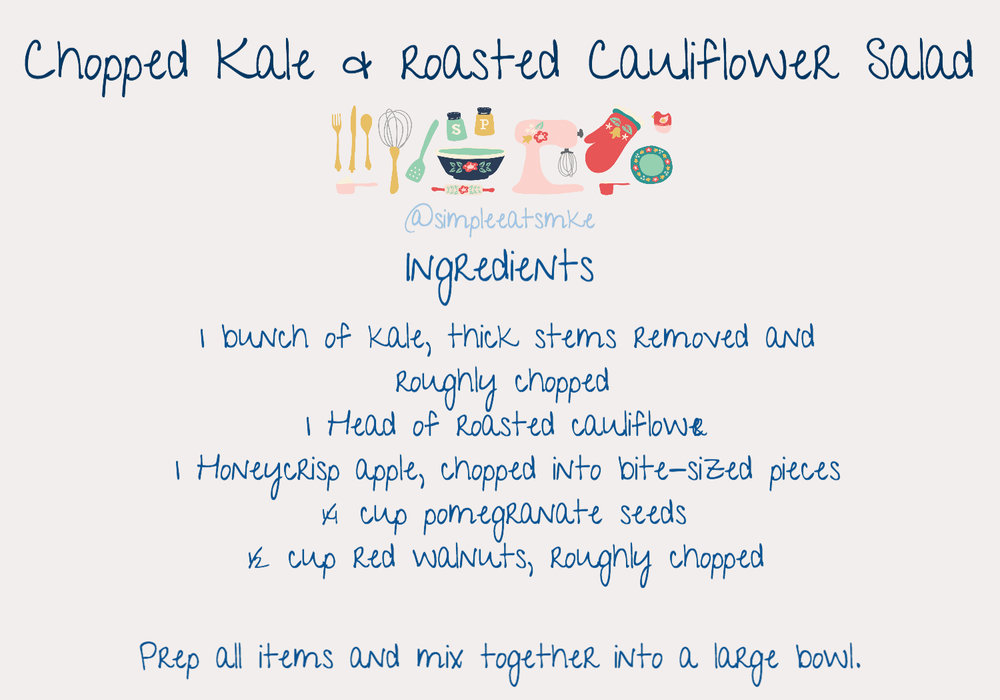 8_17 Chopped Kale _ Roasted Cauliflower Salad Ingredients _ Directions.jpg