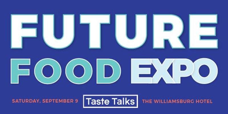 TasteTalks_FutureFoodExpo_09.09.17.jpg