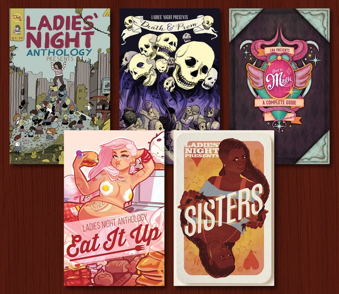 The covers for all five volumes of Ladies' Night Anthology:  Chicago ,  Death & Prom ,  How to Magic ,  Eat It Up! , and  Sisters .