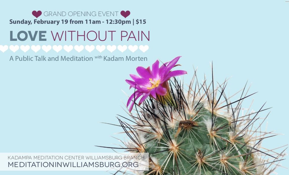 "Kadam Morten, the NYC Kadampa Meditation Center Resident Teacher, will host a special talk titled, ""Love Without Pain."" Is love without pain possible? Love is supposed to give rise to our greatest happiness, but all too often it seems to lead to pain and suffering. Confusingly, it is as if that which brings us the most happiness, also brings us the most intense and deep sorrow. According to Buddha, the confusion arises because we fail to distinguish between authentic love and the deluded mind of attachment. Love is the source of happiness. The pain in our relationships arise from our attachment. In this public talk, we will learn to approach our love for partner, family and friends from a fresh, new perspective. We will learn to discriminate clearly between love and attachment. This insight will allow us to use our relationships to train in diminishing attachment and increasing love. In this way, our relationships will become more harmonious and joyful as well as an integral and vital component of our spiritual path to enlightenment."