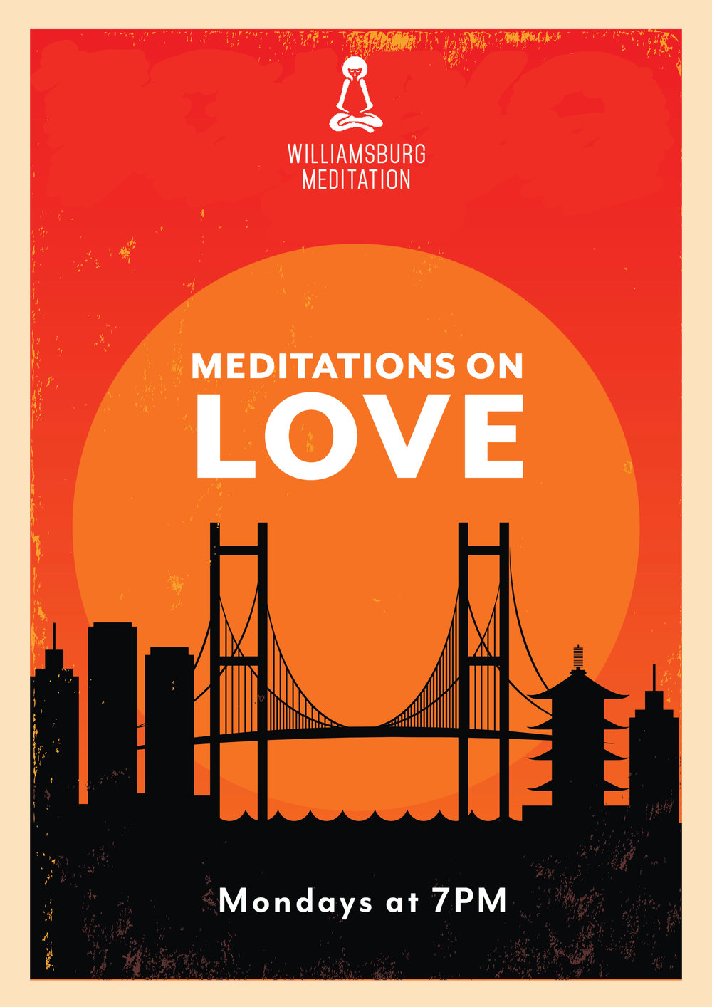 Everybody knows they want to love and be loved, but what actually is love? According to Buddha, the special feeling that we call love isn't something outside of ourselves that we need to find and fall into. Rather it's a special experience within ourselves that we all have. In a special 12-session class, we'll take you though specific mediations and Dharma talks to help you create universal love to tap into at any moment.  Join us on Mondays at 7:00 PM.